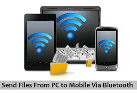 Transfer Data From Pc To Pc How To Send Files From Mobile To Pc Via Bluetooth And Viceversa