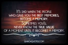 Memories Picture Quotes   Memories Sayings with Images   Memories ... via Relatably.com