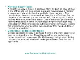 essay topics  4 <ul><li>narrative essay topics