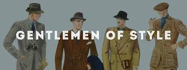 <b>Gentlemen</b> of <b>Style</b>