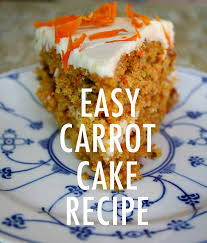 Easy Carrot Cake Recipe With Cream Cheese Icing