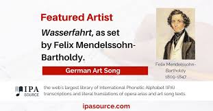 The spelling of an english word doesn't tell us how to pronounce it. Ipa Source On Twitter German Art Song Wasserfahrt As Set By Felix Mendelssohn Bartholdy Text Https T Co 7gqt5bbtop