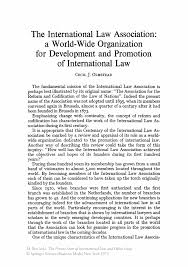 the international law association a world wide organization for the present state of international law and other essays