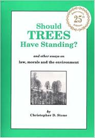 should trees have standing and other essays on law morals and  and other essays on law morals and the environment christopher d stone 9780379213812 com books