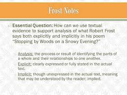 "please get out your ""stopping by woods"" notes and questions o  4  essential"