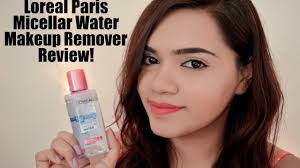 loreal paris micellar water makeup remover review