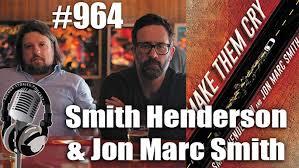 Author Stories Podcast Episode 964   Smith Henderson & Jon Marc Smith  Interview   The Author Stories Podcast With Hank Garner