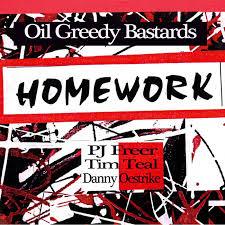 Oil Greedy Bastards | PJ Freer/Homework | PJ Freer