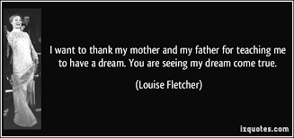 Dreams Of My Father Quotes Best of I Want To Thank My Mother And My Father For Teaching Me To Have A