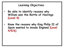 this is about the battle of hastings ppt video online  learning objectives be able to identify reasons why william won the battle of hastings level