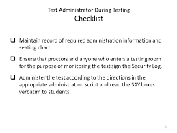 Testing Seating Chart Test Administrator Before During And After Testing Ppt