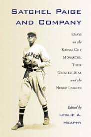 best yakiu thang images baseball stuff satchel paige company essays on the kansas city monarchs their greatest star the negro baseball leagues book edited by leslie a