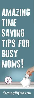 Life Hacks For Moms Life Hacks For Kids And Time Saving Tips For Busy Moms