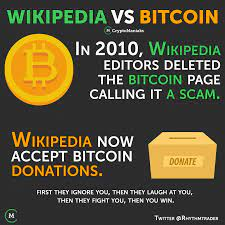 Then, all your financial history is accessible by the bank and can be shown to the government, the police, a what's a bitcoin worth right now? Bitcoin Vs Wikipedia First They Ignore You Then They Laugh At You Then They Fight You Then You Win Laugh At Yourself Bitcoin Bitcoin Cryptocurrency