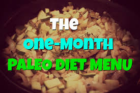 One Month Paleo Diet Menu Paleo Diet Success