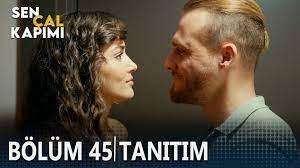 Sen Çal Kapımı 45. bölüm Tanıtımı - Dailymotion Video