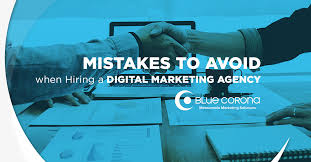 Hiring a Digital Marketing Agency? Avoid These 5 Mistakes.