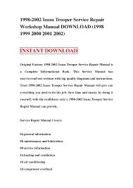 isuzu trooper service repair workshop manual  1998 2002 isuzu trooper service repairworkshop manual 19981999 2000 2001 2002 instant