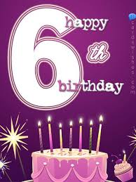 6th Birthday Wishes And Quotes Cards Wishes