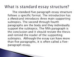 brad case english the standard five paragraph essay structure  the standard five paragraph essay structure follows a specific format