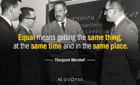 Thurgood Marshall Quotes Beauteous TOP 48 QUOTES BY THURGOOD MARSHALL AZ Quotes