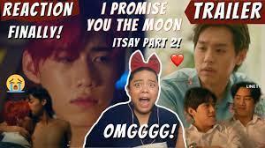 แปลรักฉันด้วยใจเธอ Part 2 [OFFICIAL TRAILER] REACTION ! | (I CAN'T WAIT !)  I Promise You The Moon - YouTube