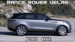 2018 land rover range rover hse.  2018 range rover velar p380 hse preview 2018 throughout land rover range hse