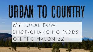 My Local Bow Shop Changing Mods On The Halon 32