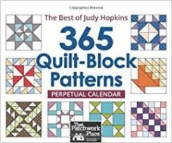 365 Quilt-Block Patterns Perpetual Calendar: The Best of Judy ... & 365 Quilt-Block Patterns Perpetual Calendar: The Best of Judy Hopkins [Day  to Day Calendar,Desk Calendar,Perpetual Calendar] Adamdwight.com