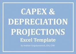 Capex And Depreciation Projections Excel Model Template