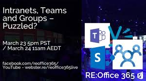 Office 365 Live Intranets Teams And Groups Puzzled Re Office 365 Live Promo