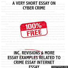 crime essay sample law student resume research assistant top  very short essay on cyber crime a very short essay on cyber crime