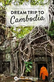 Trip Planner Cost Ultimate Guide To Planning Your Dream Trip To Cambodia