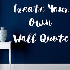 custom wall stickers on custom wall art sayings with wall art stickers and decals notonthehighstreet