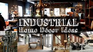 industrial home decor ideas. 5 industrial home décor ideas decor