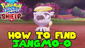 How to find JANGMO-O in Pokemon Sword & Shield - VERSION EXCLUSIVE - YouTube