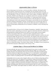 divorce effects on children essay cause and effect divorce essay  argumentative essay on divorce divorce effects