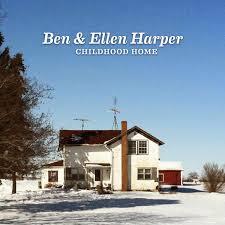 <b>Ben</b> & Ellen <b>Harper</b>: <b>Childhood</b> Home « American Songwriter