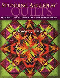Stunning Angleplay Tm Quilts 6 Projects 42 Exciting Blocks