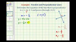 ex 1 find the equation of a line perpendicular to a given line passing through a given point you