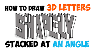 how to draw 3d letters stacked and at an angle easy step by step drawing tutorial for beginners