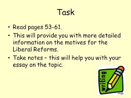 liberal reforms motives why did the government feel the need to  19 task