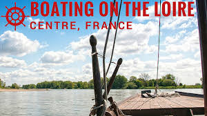 Boating on the Loire River, Centre, France - YouTube