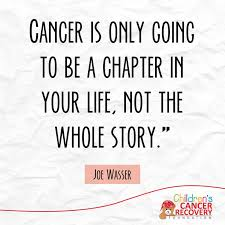 Quotes About Cancer Adorable Cancer Quotes From A Mom Who Went Through It Don't Let A Chapter