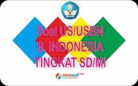 Lin lain untuk kumpulan soal siap unbk sma 2019/20. Contoh Soal Latihan Ujian Nasional Bahasa Indonesia Kelas 6 Nekopencil Cute766