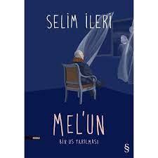 Mel'un - Selim İleri Kitabı ve Fiyatı - Hepsiburada