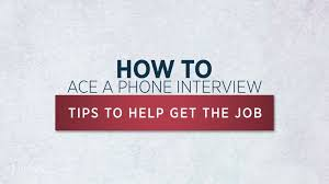 calling back after interview how to ace a phone interview