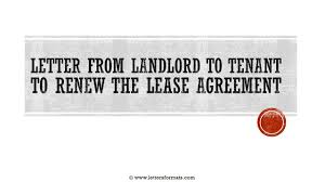 landlord to tenant to renew lease agreement