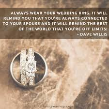 Ring Quotes Beauteous Always Wear Your Wedding Ring And Other Davewillis Quotes