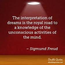 The Interpretation Of Dreams Quotes Best of The Interpretation Of Dreams Is The Royal Road To A Knowledge Of The